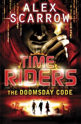 Image for The Doomsday Code. Alex Scarrow (TimeRiders)