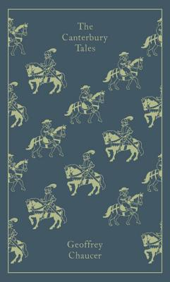 The Canterbury Tales (Hardcover Classics), Geoffrey Chaucer