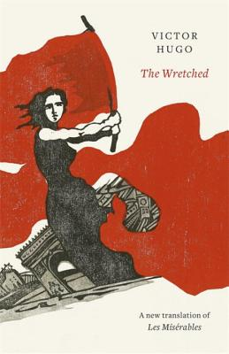 Image for Wretched:  A New Translation of Les Miserables