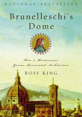 Image for BRUNELLESCHI'S DOME : HOW A RENAISSANCE