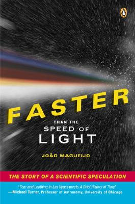 Image for Faster Than the Speed of Light: The Story of a Scientific Speculation
