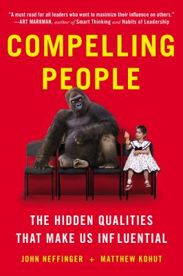 Image for Compelling People: The Hidden Qualities That Make Us Influential