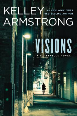 Image for Visions: A Cainsville Novel