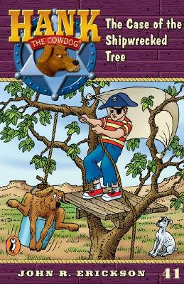 Image for The Case Of The Shipwrecked Tree  [Hank the Cowdog]