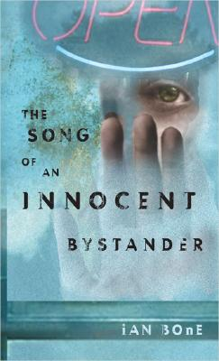 Image for The Song of An Innocent Bystander (Speak)