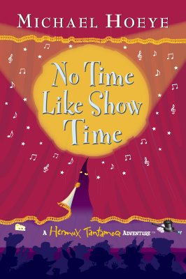 Image for No Time Like Showtime (Hermux Tantamoq Adventure)