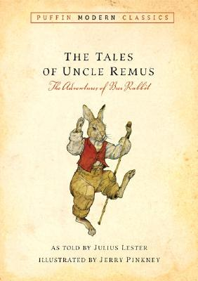 Image for THE TALES OF UNCLE REMUS The Adventures of Brer Rabbit