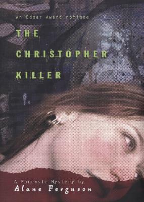The Christopher Killer, Alane Ferguson