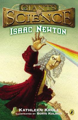 Isaac Newton (Giants of Science), Krull, Kathleen