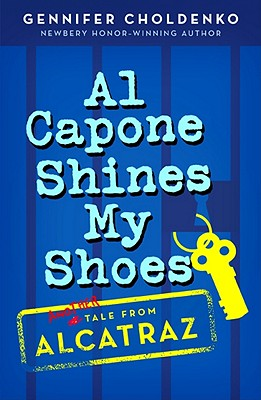 Image for Al Capone Shines My Shoes (Tales from Alcatraz)