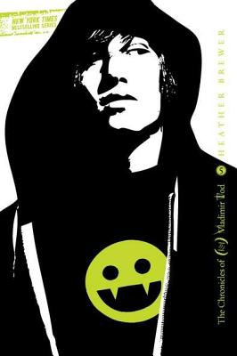 Twelfth Grade Kills #5: The Chronicles of Vladimir Tod, Heather Brewer