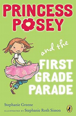 Image for Princess Posey and the First Grade Parade: Book 1 (Princess Posey, First Grader)