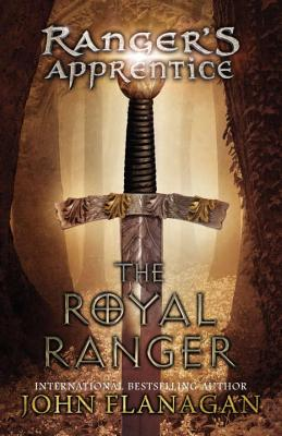The Royal Ranger (Ranger's Apprentice), John A. Flanagan