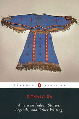 Image for American Indian Stories, Legends, and Other Writings (Penguin Classics)