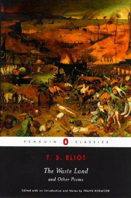 The Waste Land and Other Poems (Penguin Classics), Eliot, T. S.