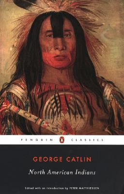 Image for North American Indians (Penguin Classics)