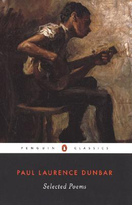 Selected Poems (Penguin Classics), Dunbar, Paul Laurence