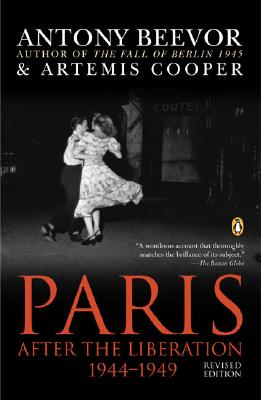 Paris After the Liberation 1944-1949: Revised Edition, Beevor, Antony; Cooper, Artemis