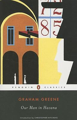 Our Man in Havana (Penguin Classics), Graham Greene