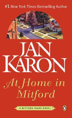 At Home in Mitford (Mitford), JAN KARON