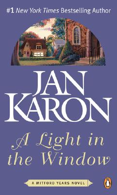 Light in the Window,A (Mitford), JAN KARON
