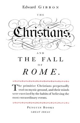 Image for CHRISTIANS AND THE FALL OF ROME, THE