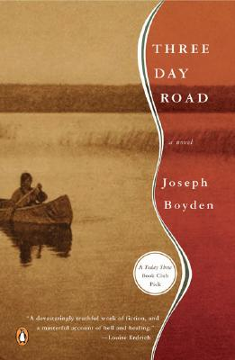 Three Day Road, Joseph Boyden