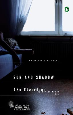 Image for Sun and Shadow: An Erik Winter Novel (A Chief Inspector Erik Winter Novel)
