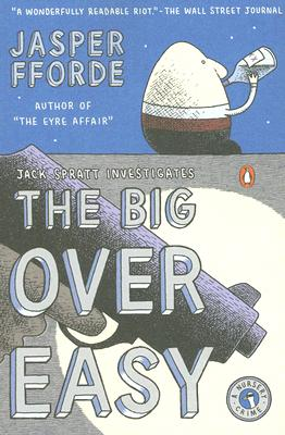 Image for The Big Over Easy: A Nursery Crime