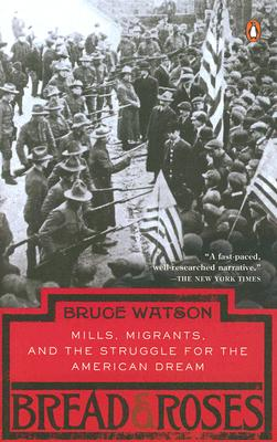 Bread and Roses, Watson, Bruce W.