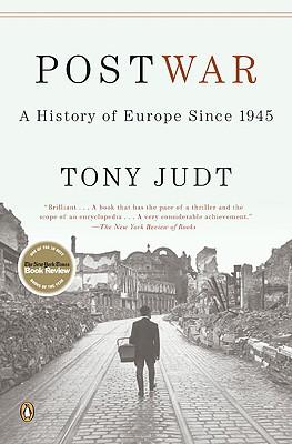 Postwar: A History of Europe Since 1945, Judt, Tony