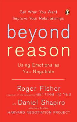 Image for Beyond Reason: Using Emotions as You Negotiate