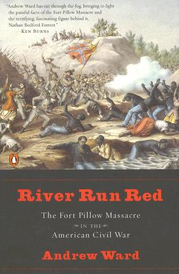 Image for River Run Red: The Fort Pillow Massacre in the American Civil War