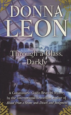 "Image for ""Through a Glass, Darkly (Commissario Guido Brunetti Mysteries)"""