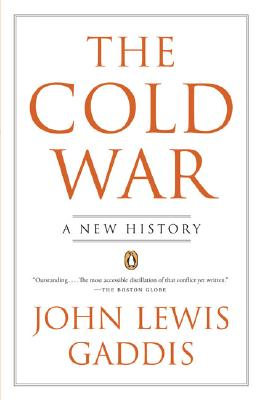 COLD WAR : A NEW HISTORY, JOHN LEWIS GADDIS