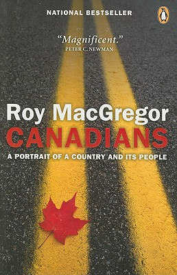 Image for CANADIANS A PORTRAIT OF A COUNTRY AND ITS PEOPLE