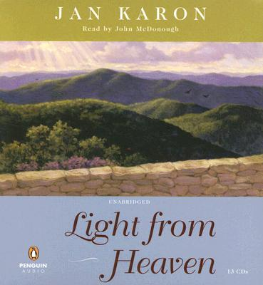 Light from Heaven (The Mitford Years, Book 9), Jan Karon