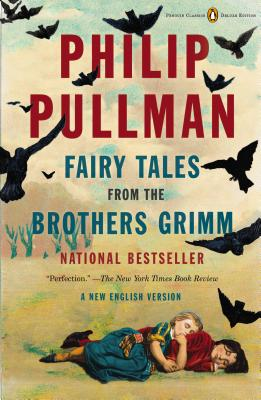 Image for Fairy Tales from the Brothers Grimm: A New English Version (Penguin Classics Deluxe Editio)