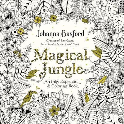 Image for Magical Jungle: An Inky Expedition and Coloring Book for Adults