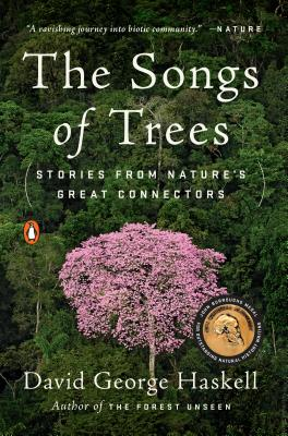 Image for The Songs of Trees: Stories from Nature's Great Connectors