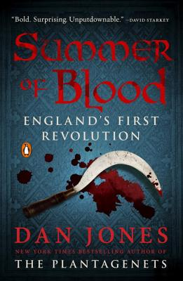 Image for Summer of Blood: England's First Revolution