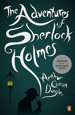 The Adventures of Sherlock Holmes, Arthur Conan Doyle  (Author)