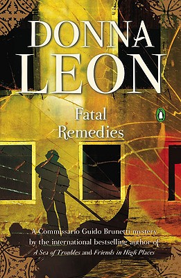 Image for Fatal Remedies (Guido Brunetti, Book 8)