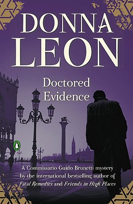 Doctored Evidence (Commissario Guido Brunetti Mysteries), Donna Leon