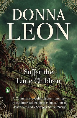 Image for Suffer the Little Children (Commissario Guido Brunetti Mysteries)