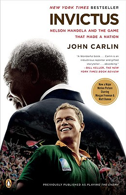 Image for Invictus: Nelson Mandela and the Game That Made a Nation