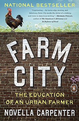 Farm City: The Education of an Urban Farmer, Carpenter, Novella