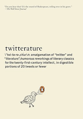 Image for Twitterature: The World's Greatest Books in Twenty Tweets or Less