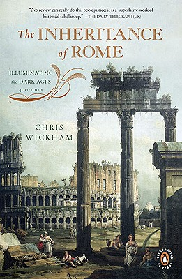 Image for The Inheritance of Rome: Illuminating the Dark Ages 400-1000 (The Penguin History of Europe)