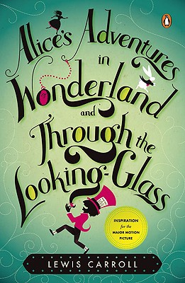 Image for Alice's Adventures in Wonderland and Through the Looking Glass